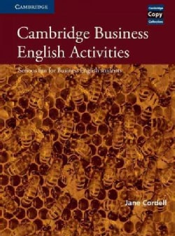 Cambridge Business English Activities: Serious Fun for Business English Students (Paperback)