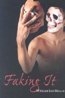 Faking It (Paperback)