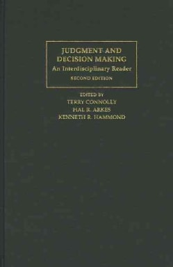 Judgment and Decision Making: An Interdisciplinary Reader (Hardcover)