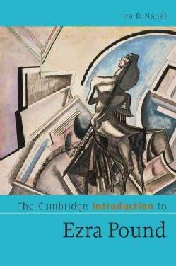 The Cambridge Introduction to Ezra Pound (Paperback)