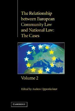 The Relationship Between European Community Law and National Law: The Cases (Hardcover)