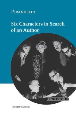 Pirandello: Six Characters in Search of an Author (Hardcover)