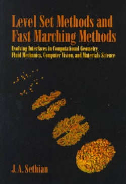 Level Set Methods and Fast Marching Methods: Evolving Interfaces in Computational Geometry, Fluid Mechanics, Comp... (Paperback)