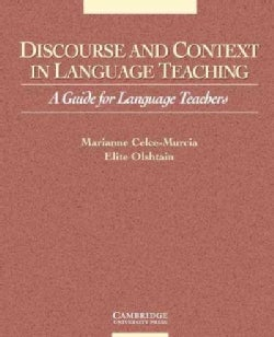 Discourse and Context in Language Teaching: A Guide for Language Teachers (Paperback)