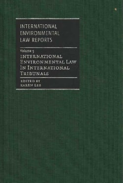 International Environments Law in International Tribunals (Hardcover)
