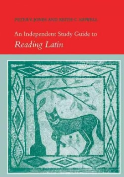 An Independent Study Guide to Reading Latin (Paperback)