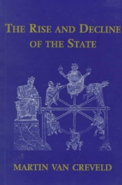 The Rise and Decline of the State (Paperback)