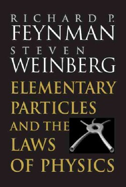 Elementary Particles and the Laws of Physics: The 1986 Dirac Memorial Lectures (Paperback)