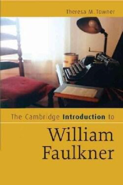 The Cambridge Introduction to William Faulkner (Paperback)