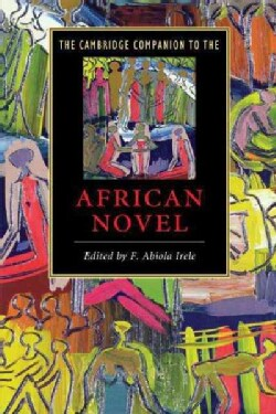 The Cambridge Companion to the African Novel (Paperback)