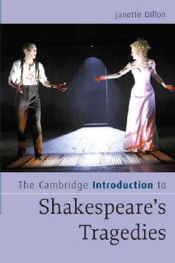 The Cambridge Introduction to Shakespeare's Tragedies (Paperback)