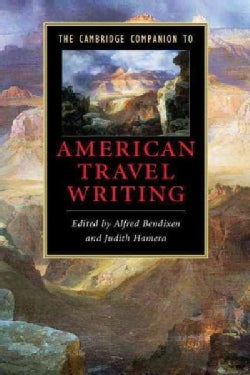 The Cambridge Companion to American Travel Writing (Paperback)