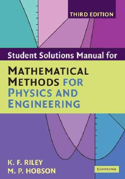 Student Solution Manual for Mathematical Methods for Physics and Engineering (Paperback)