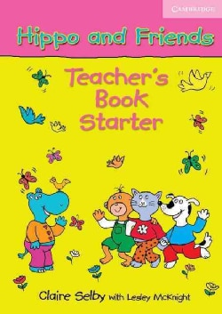 Hippo And Friends Starters (Paperback)
