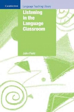 Listening in the Language Classroom (Paperback)