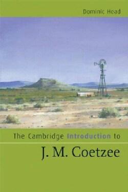 The Cambridge Introduction to J. M. Coetzee (Paperback)