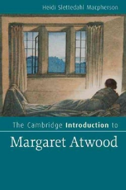 The Cambridge Introduction to Margaret Atwood (Paperback)