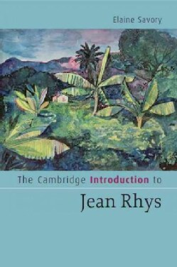 The Cambridge Introduction to Jean Rhys (Paperback)