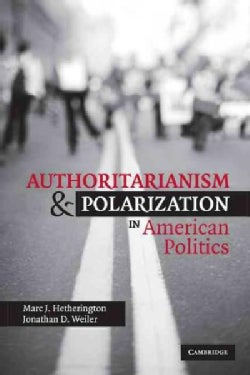 Authoritarianism and Polarization in American Politics (Paperback)