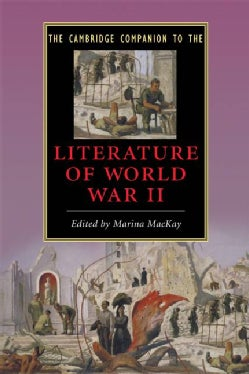 The Cambridge Companion to the Literature of World War II (Paperback)