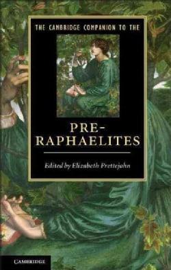 The Cambridge Companion to the Pre-Raphaelites (Paperback)