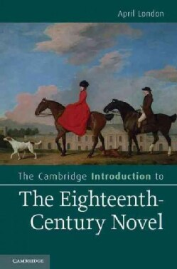 The Cambridge Introduction to the Eighteenth-Century Novel (Paperback)