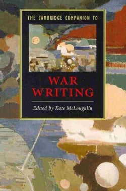 The Cambridge Companion to War Writing (Paperback)