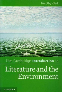 The Cambridge Introduction to Literature and the Environment (Paperback)