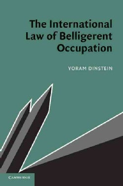The International Law of Belligerent Occupation (Paperback)