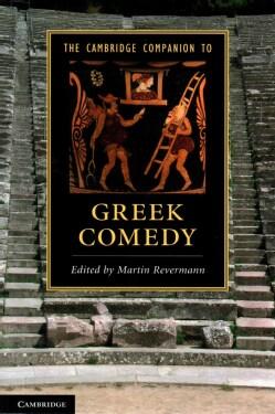 The Cambridge Companion to Greek Comedy (Paperback)