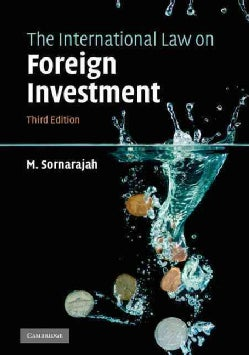 The International Law on Foreign Investment (Paperback)