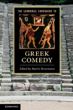 The Cambridge Companion to Greek Comedy (Hardcover)