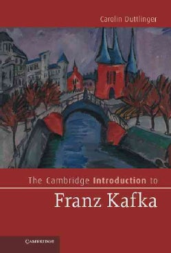 The Cambridge Introduction to Franz Kafka (Hardcover)