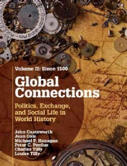 Global Connections: Politics, Exchange, and Social Life in World History (Hardcover)