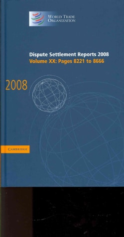 Dispute Settlement Reports: 2008 (Hardcover)