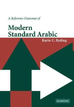 A Reference Grammar Of Modern Standard Arabic (Paperback)