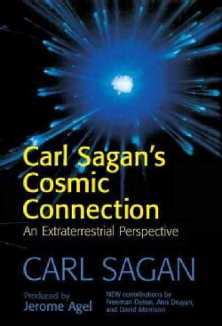 Carl Sagan's Cosmic Connection: An Extraterrestrial Perspective (Hardcover)