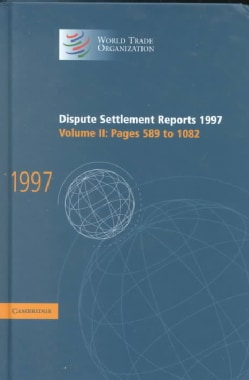 Dispute Settlement Reports 1997: Pages 589-1082 (Hardcover)