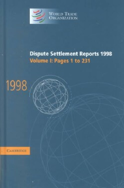 Dispute Settlement Reports 1998: Pages 1-231 (Hardcover)