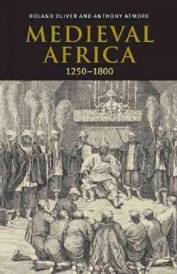 Medieval Africa, 1250-1800 (Paperback)