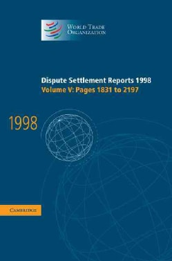Dispute Settlement Reports 1998: Pages 1831 to 2197 (Hardcover)