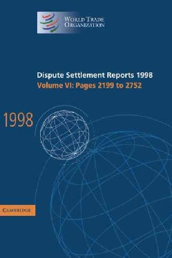Dispute Settlement Reports 1998: Pages 2199 to 2752 (Hardcover)