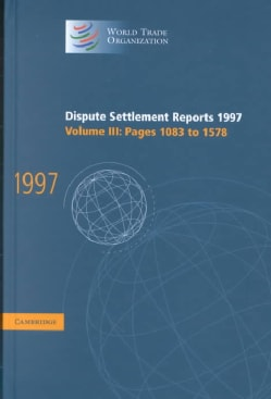 Dispute Settlement Reports 1997: Pages 1083-1578 (Hardcover)