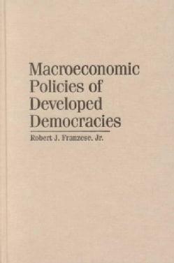 Macroeconomic Policies of Developed Democracies (Hardcover)