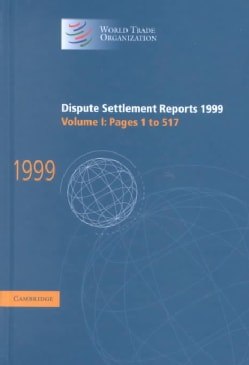 Dispute Settlement Reports 1999 (Hardcover)