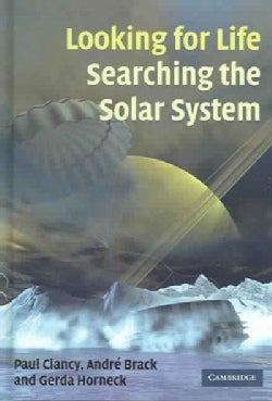 Looking For Life, Searching The Solar System (Hardcover)