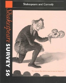 Shakespeare Survey 56: Shakespeare and Comedy (Hardcover)