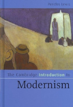 The Cambridge Introduction to Modernism (Hardcover)