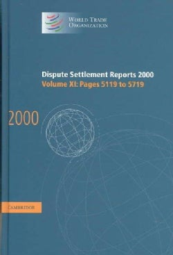 Dispute Settlement Reports 2000 (Hardcover)