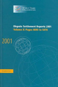 Dispute Settlement Reports 2001: Pages 4695-5478 (Hardcover)